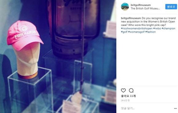 박물관에 소장된 김인경 '핑크 모자'  브리티시골프박물관이 최근 인스타그램을 통해 새 소장품으로 소개한 브리티시여자오픈에서 우승한 김인경이 최종 라운드에서 썼던 모자. 브리티시골프박물관 인스타그램 캡처